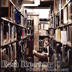 Rector, Ben - Twenty Tomorrow CD Cover Art