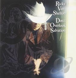 Van Shelton, Ricky - Don't Overlook Salvation CD Cover Art