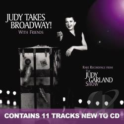 Garland, Judy - Judy Takes Broadway! With Friends CD Cover Art
