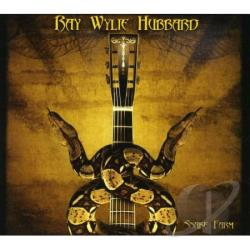 Hubbard, Ray Wylie - Snake Farm CD Cover Art