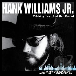 Williams, Hank, Jr. - Whiskey Bent and Hell Bound CD Cover Art