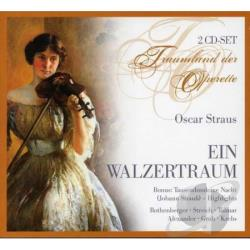 Strauss, Richard - Oscar Straus: Ein Walzertraum CD Cover Art