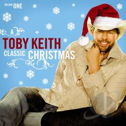 Keith, Toby - Classic Christmas, Vol. 1 CD Cover Art