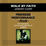 Camp, Jeremy - Premiere Performance Plus: Walk By Faith DB Cover Art