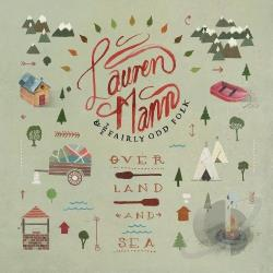 Lauren Mann & the Fairly Odd Folk - Over Land and Sea CD Cover Art