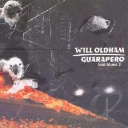 Oldham, Will - Guarapero: Lost Blues 2 CD Cover Art