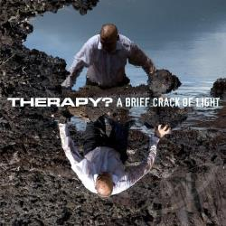 Therapy? � A Brief Crack of Light