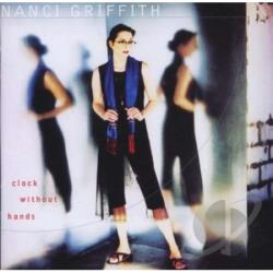 Griffith, Nanci - Clock Without Hands CD Cover Art