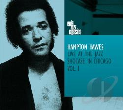 Hawes, Hampton - Live at the Jazz Showcase in Chicago, Vol. 1 CD Cover Art