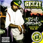 Thizz Nation, Vol. 20: Starring Geezy Town Thizzness CD Cover Art