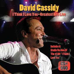 Cassidy, David - I Think I Love You: Greatest Hits Live CD Cover Art
