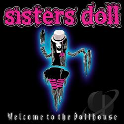 Sisters Doll - Welcome to the Dollhouse CD Cover Art