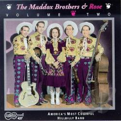 Maddox Brothers & Rose - America's Most Colorful Hillbilly Band: Their Original Recordings 1946 - 1951, Vol. 2 CD Cover Art