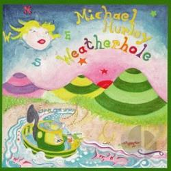 Hurley, Michael - Weatherhole CD Cover Art