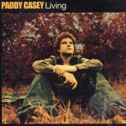 Casey, Paddy - Living CD Cover Art