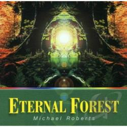 Roberts, Mike - Eternal Forest CD Cover Art