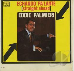 Eddie palmieri – echando pa´lante