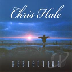 Hale, Chris - Reflection CD Cover Art