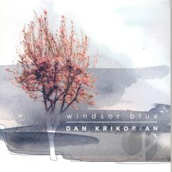 Krikorian, Dan - Windsor Blue CD Cover Art