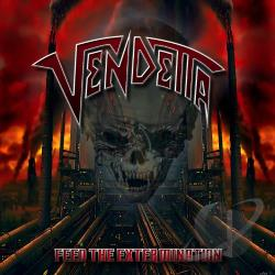 Vendetta - Feed the Extermination CD Cover Art