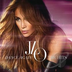 Lopez, Jennifer - Dance Again... The Hits CD Cover Art