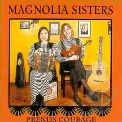 Magnolia Sisters - Prends Courage CD Cover Art