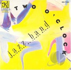 Two O'Clock Jazz Band - Two O'Clock Jazz Band CD Cover Art