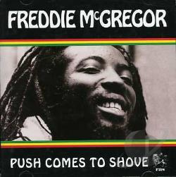 McGregor, Freddie - Push Comes To Shove CD Cover Art