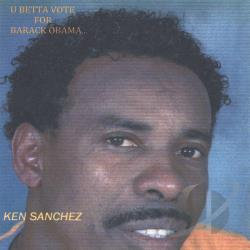 Sanchez, Ken - You Betta Vote CD Cover Art