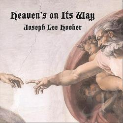 Joseph Lee Hooker - Heaven's On Its Way CD Cover Art