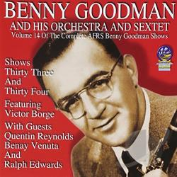 Goodman, Benny / Goodman, Benny & His Orchestra - AFRS Benny Goodman Show, Vol. 14 CD Cover Art