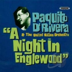 Paquito d'Rivera & The United Nation Orchestra - Night in Englewood CD Cover Art