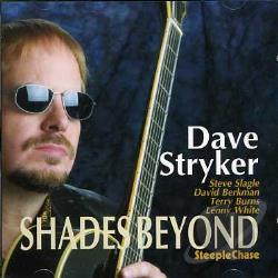 Stryker, Dave - Shades Beyond CD Cover Art