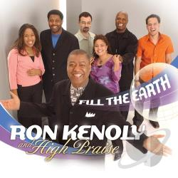 Kenoly, Ron - Fill The Earth CD Cover Art