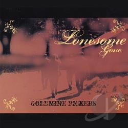 Goldmine Pickers - Lonesome Gone CD Cover Art