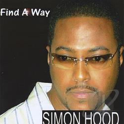 Hood, Simon - Find A Way CD Cover Art