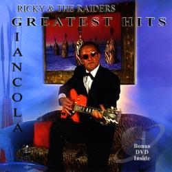 Ricky & The Raiders - Greatest Hits Giancola CD Cover Art