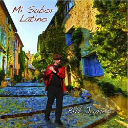James, Bill - Mi Sabor Latino CD Cover Art
