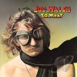 Walsh, Joe - So What CD Cover Art