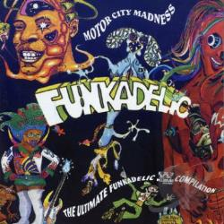 Funkadelic - Motor City Madness: The Ultimate Funkadelic Westbound Compilation CD Cover Art