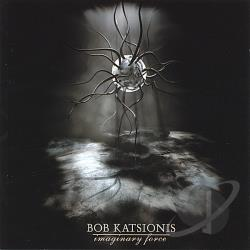 Katsionis, Bob - Imaginary Force CD Cover Art