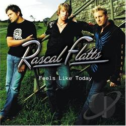 Rascal Flatts - Feels Like Today CD Cover Art