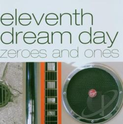 Eleventh Dream Day - Zeroes and Ones CD Cover Art