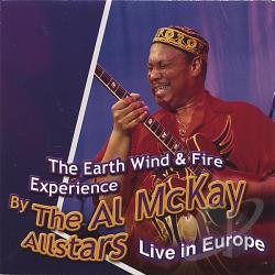 Mckay, Al - Earth Wind & Fire Experience Live In Europe CD Cover Art