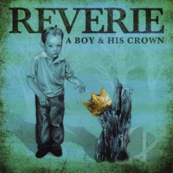 Reverie - Boy & His Crown CD Cover Art