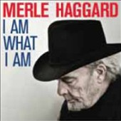 Haggard, Merle - I Am What I Am LP Cover Art