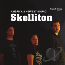 Skelliton - America's Newest Sound CD Cover Art