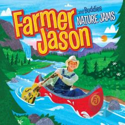 Farmer Jason and Buddies - Nature Jams CD Cover Art