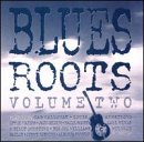Blues Roots, Vol. 2 CD Cover Art