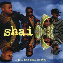 Shai - ...If I Ever Fall in Love CD Cover Art